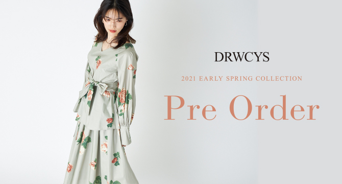 DRWCYS 2021 EARLY SPRING COLLECTION Pre Order