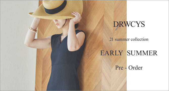 DRWCYS 21 summer collection EARLY SUMMER Pre Order
